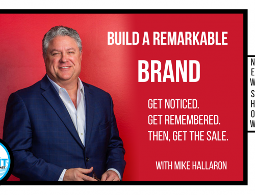 SUMMIT Podcast: Build a Remarkable Brand with Mike Hallaron