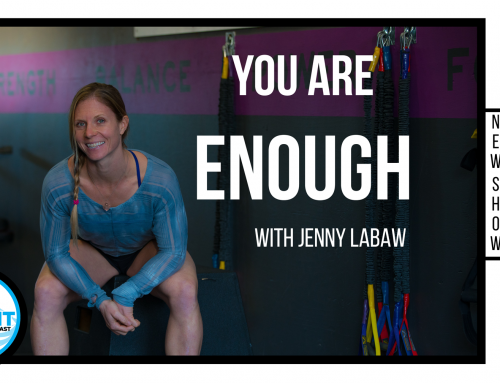 SUMMIT Podcast: You are enough