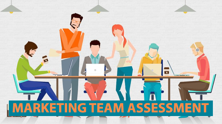 Assess you r marketing team for operational improvement