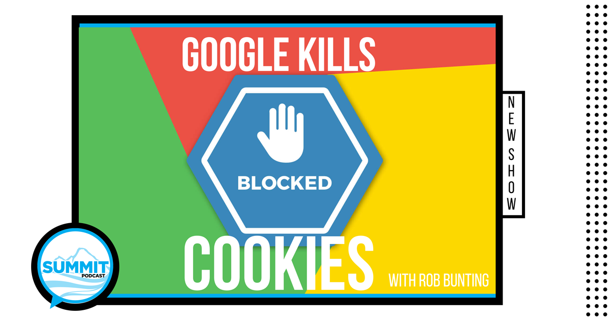 Google 3rd party cookies podcast - how to respond to the changes inside Chrome