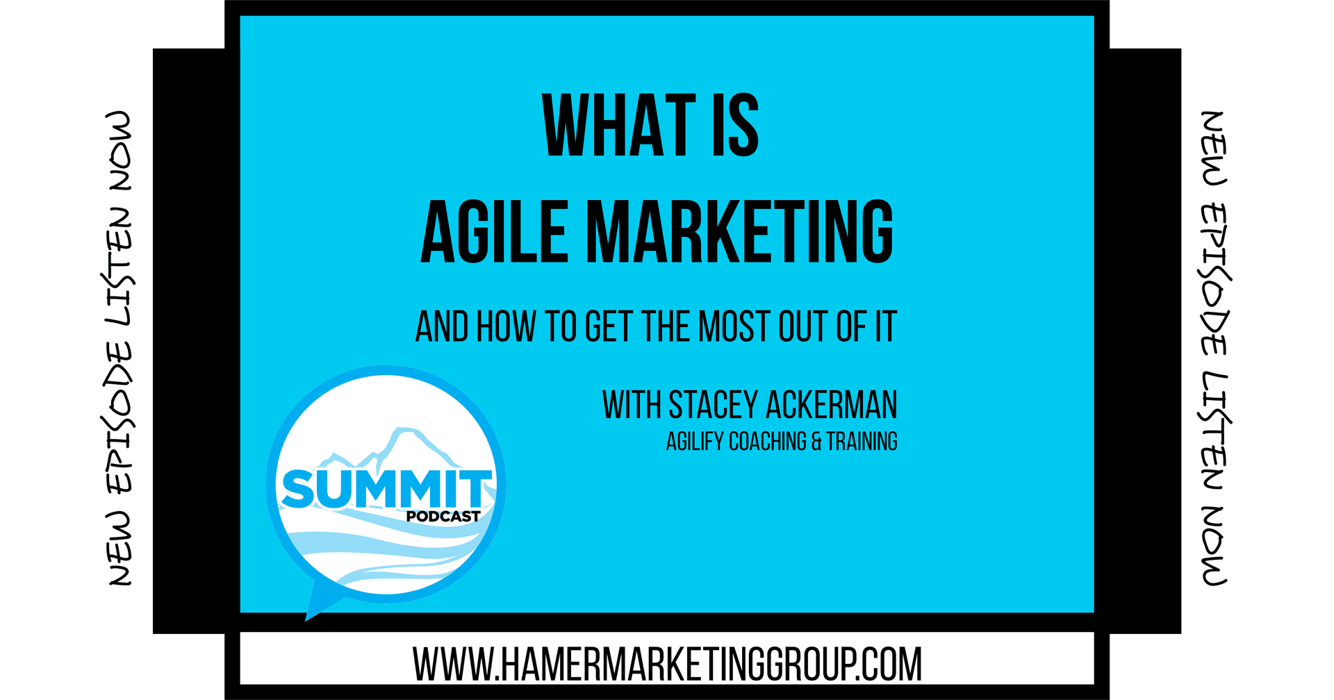 Summit Podcast - Agile Marketing with Stacey Ackerman