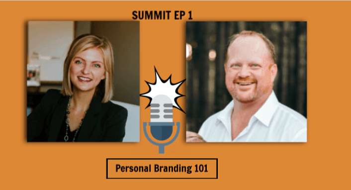 Summit Podcast for Business Growth - Personal Branding