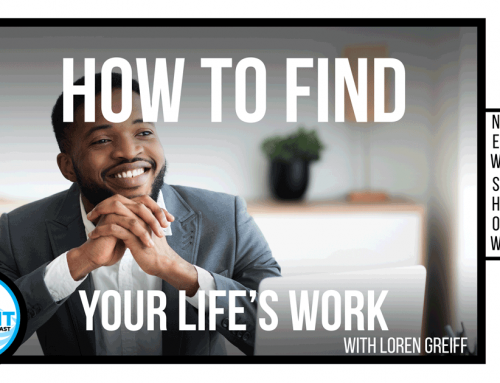 What makes or breaks a candidate | How to find your life's work