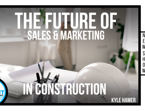 The Future of Sales and Marketing in Construction